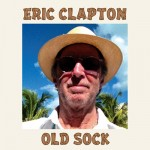 Stream Eric Clapton's New Album 'Old Sock'